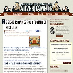 Recruter des collaborateurs via des serious games RH