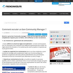 Comment recruter un bon Community Manager ?