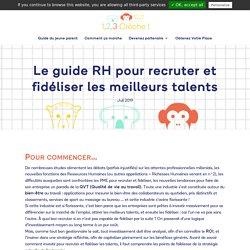 Le guide RH pour recruter et fidéliser les meilleurs talents - 1,2,3 Crèche !