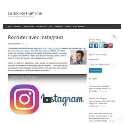 Recruter avec Instagram – La Source Humaine