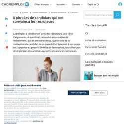 8 phrases de candidats qui ont convaincu les recruteurs - Cadremploi