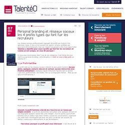 Personal branding et réseaux sociaux : les 4 profils types qui font fuir les recruteurs