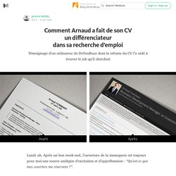 Comment Arnaud a retenu l'attention des recruteurs en remaniant simplement son CV ? — Blog DoYouBuzz