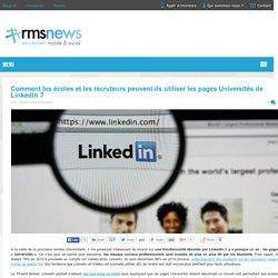Comment les écoles et les recruteurs peuvent-ils utiliser les pages Universités de LinkedIn