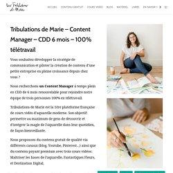Nous recrutons - Content Manager – Tribulations de Marie