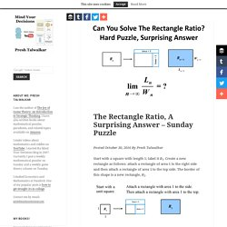 The Rectangle Ratio, A Surprising Answer – Sunday Puzzle – Mind Your Decisions