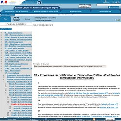CF - Procédures de rectification et d'imposition d'office - Contrôle des comptabilités informatisées