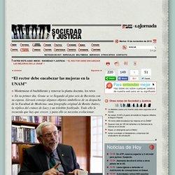 El rector debe encabezar las mejoras en la UNAM
