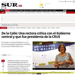 De la Calle: Una rectora crítica con el Gobierno central y que fue presidenta de la CRUE