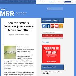 Blog de Diseño Web Vida MRR: Crear un recuadro flotante en jQuery usando la propiedad offset