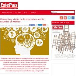 Recuento y visión de la educación media superior en México