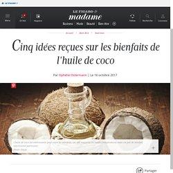 Cinq idées reçues sur les bienfaits de l'huile de coco - Madame Figaro