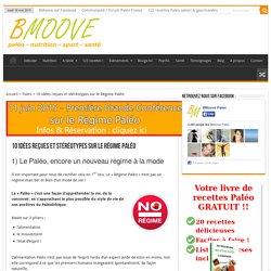 10 idées reçues et stéréotypes sur le Régime Paléo - BMoove
