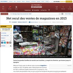 Net recul des ventes de magazines en 2013