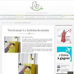 Vive la récup' # 3 : les boîtes de céreales - M.M Blog – Materner avec un grand Aime