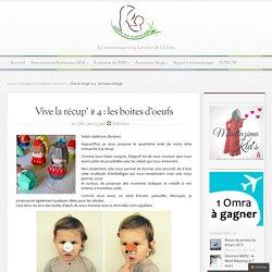 Vive la récup' # 4 : les boites d'oeufs - M.M Blog – Materner avec un grand Aime