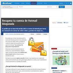 Cómo recuperar tu cuenta de Hotmail bloqueada