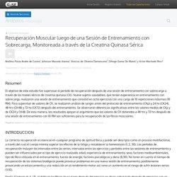 Recuperación Muscular luego de una Sesión de Entrenamiento con Sobrecarga, Monitoreada a través de la Creatina Quinasa Sérica - PubliCE Premium
