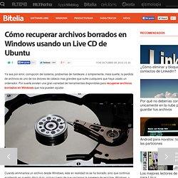 Recuperar archivos borrados en Windows con un Live CD de Ubuntu