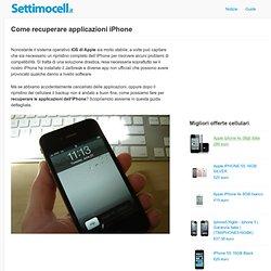 Come recuperare applicazioni iPhone