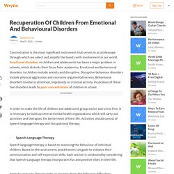 Recuperation of children from emotional and behavioural disorders