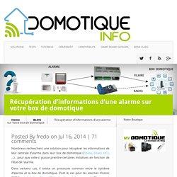Récupération d'informations d'une alarme sur votre box de domotique