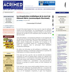 La récupération médiatique de la mort de Clément Méric (communiqué d'Acrimed)
