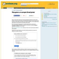 Récupérer un compte Gmail piraté