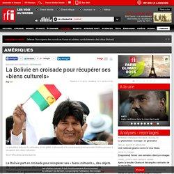 La Bolivie en croisade pour récupérer ses «biens culturels» - Amériques