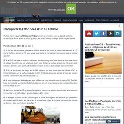 Récuperer les données d'un CD abimé