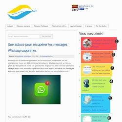 Une astuce pour récupérer les messages Whatsup supprimés