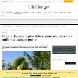Evasion fiscale: le plan d'Attac pour récupérer 200 milliards d'argent public - Challenges.fr