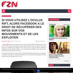 Facebook a le droit de récupérer des infos sur vos mouvements et de les exploiter