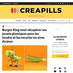 Burger King veut récupérer ses jouets plastiques pour les fondre et les recycler en aires de jeux
