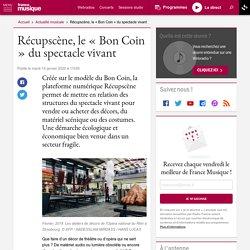 Récupscène, le « Bon Coin » du spectacle vivant