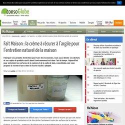 Fait Maison : la crème à récurer à l'argile pour l'entretien naturel de la maison
