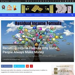 Recurring Income Formula Why Some People Always Make Money