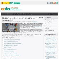 20 recursos para aprender y evaluar lengua por proyectos