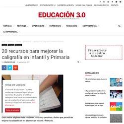 20 recursos para mejorar la caligrafía en Infantil y Primaria