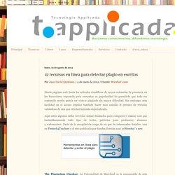 Tecnología Applicada: 12 recursos en línea para detectar plagio en escritos