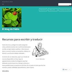 Recursos para escribir y traducir – El blog de Fabio
