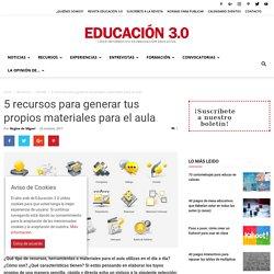 5 recursos para generar tus propios materiales para el aula
