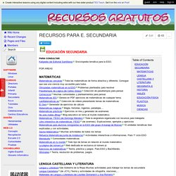 Recursos gratuitos - RECURSOS PARA E. SECUNDARIA