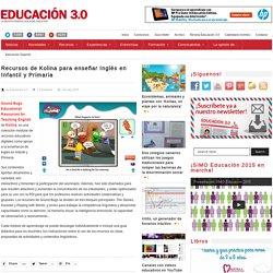 Recursos de Kolina para enseñar Inglés en Infantil y Primaria
