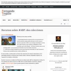 Recursos sobre #ABP: dos colecciones