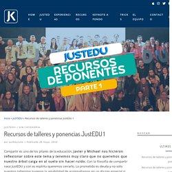 Recursos de talleres y ponencias JustEDU 1