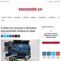 6 webs con recursos y tutoriales para aprender Arduino en clase