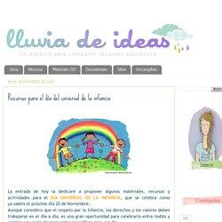 LLUVIA DE IDEAS: Recursos para el día del universal de la infancia