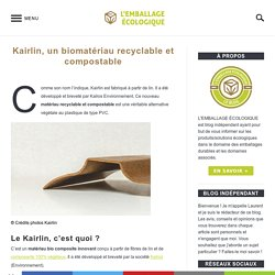 Kairlin, recyclable & compostable