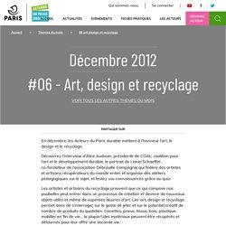 #06 -Art, design et recyclage - Acteurs du Paris durable